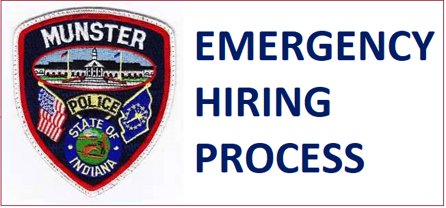 Image for news story: Munster PD Initiates Emergency Hiring Process